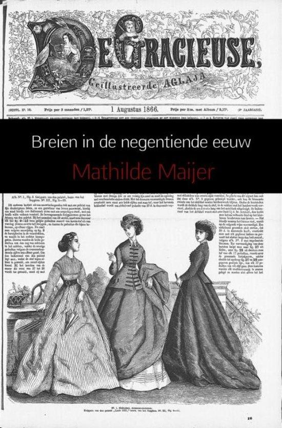 Breien in de 19de eeuw